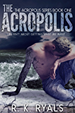 The Acropolis (Acropolis Series Book 1)
