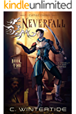 Neverfall: Catacombs (Book 2): A Gamelit Lit RPG Series