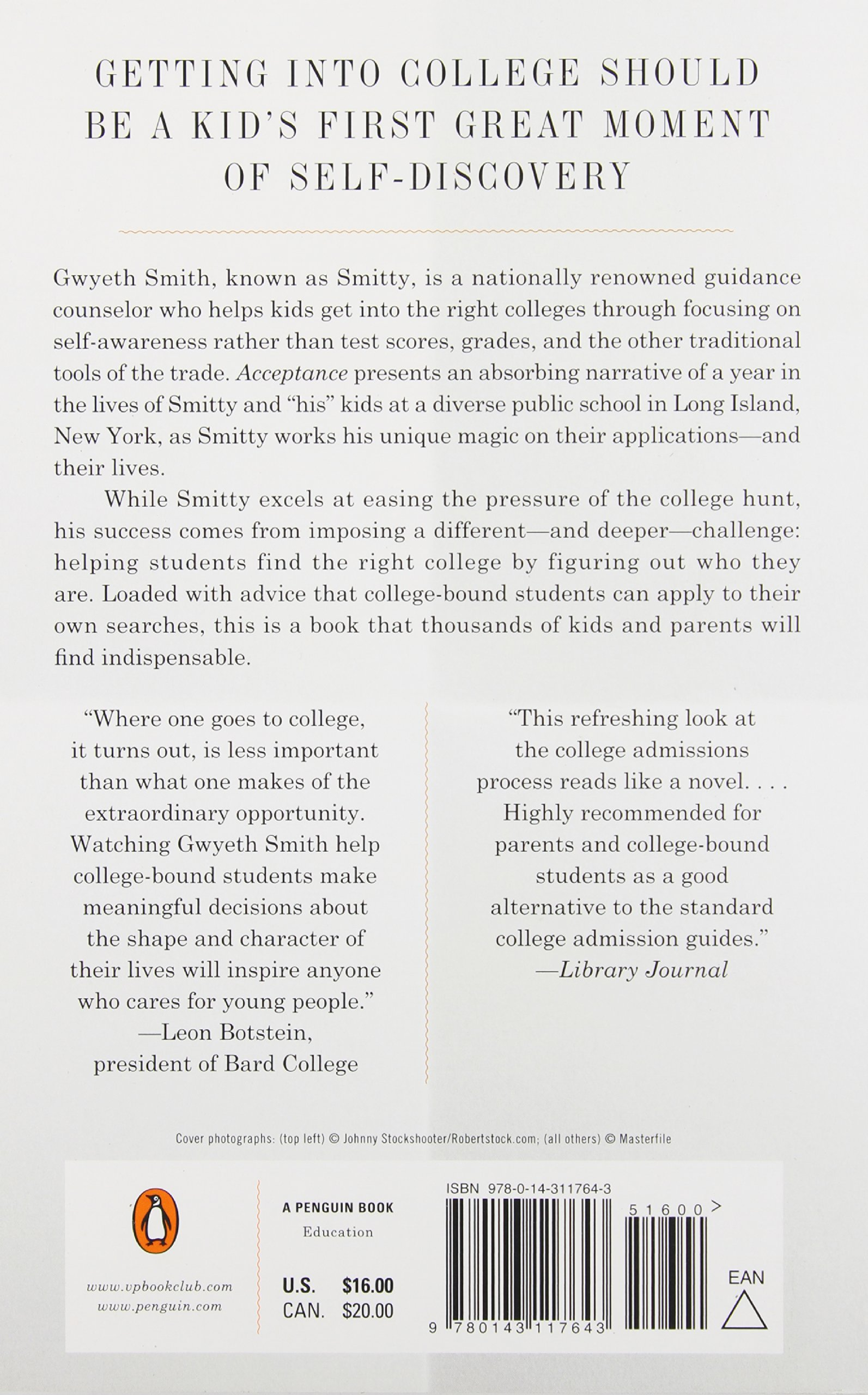 Amazon.com: Acceptance: A Legendary Guidance Counselor Helps Seven Kids  Find the Right Colleges--and Find Themselves (9780143117643): David L.  Marcus: Books