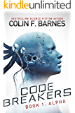 Code Breakers: Alpha (English Edition)
