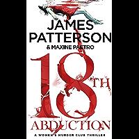 18th Abduction: Two mind-twisting cases collide (Women's Murder Club 18) (Women's Murder Club)