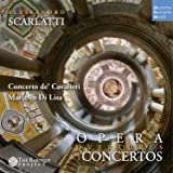 Scarlatti: Opera Overtures and Concertos in Seven Parts