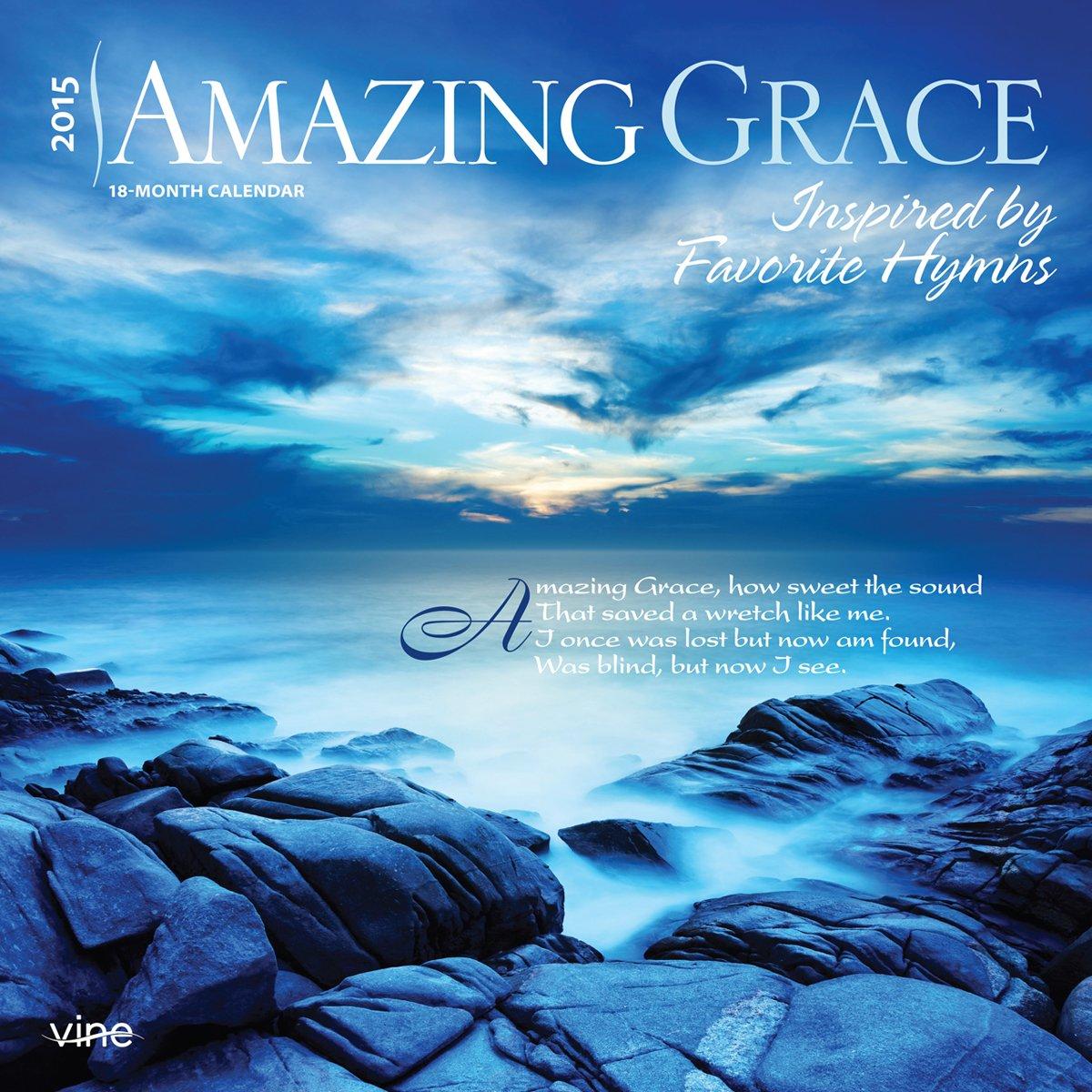 Download Amazing Grace 2015 Square 12x12 Vine Publications pdf epub