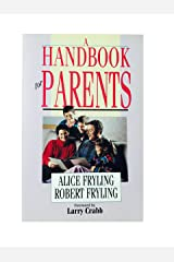 A Handbook for Parents Paperback