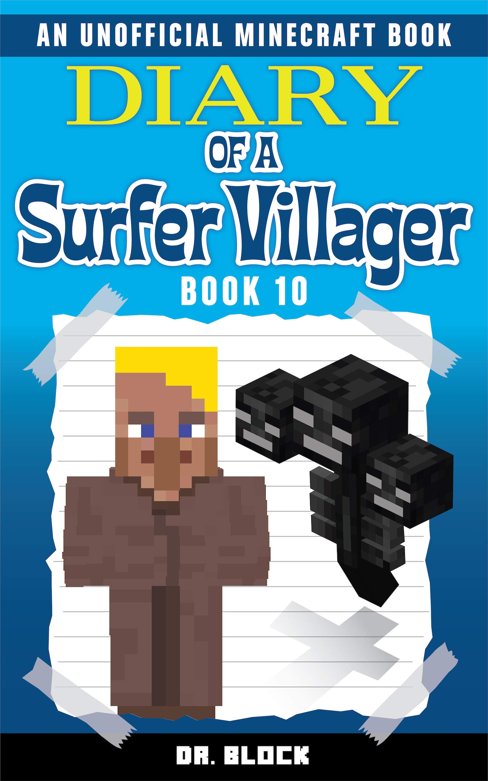 Diary Of A Surfer Villager  Book 10   An Unofficial Minecraft Book For Kids   English Edition