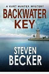 Backwater Key (Kurt Hunter Mysteries Book 4) Kindle Edition
