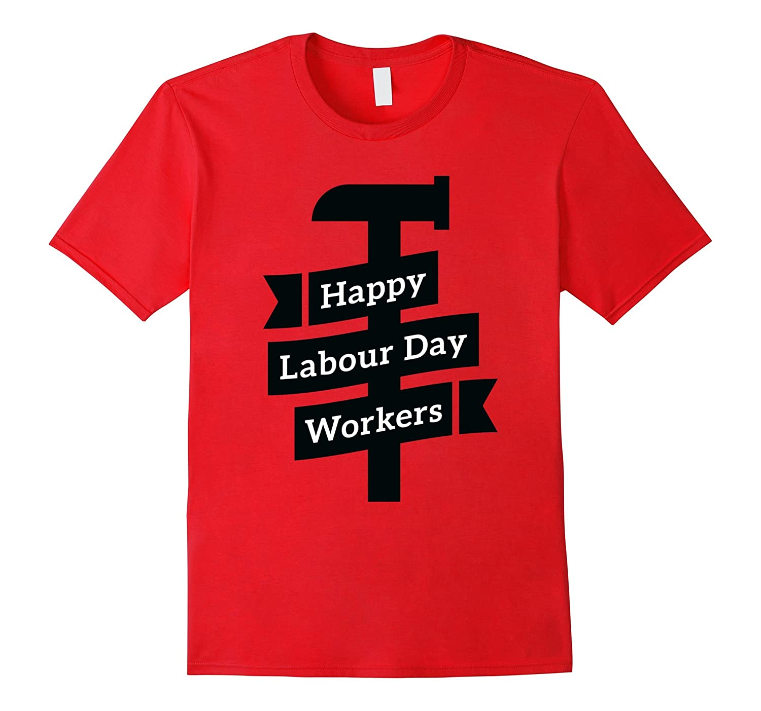 Happy Labour Day Workers T-Shirt-BN
