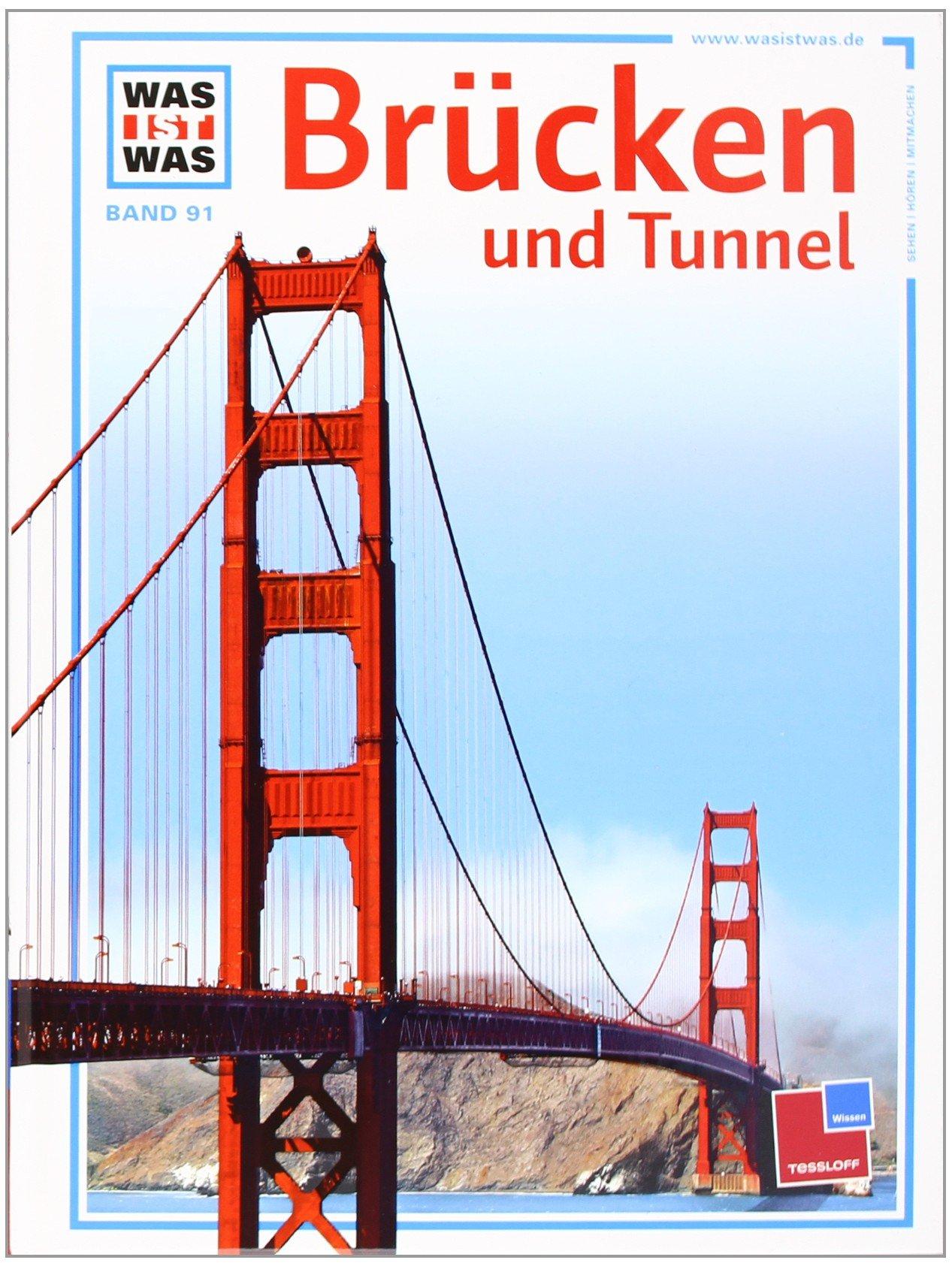 Was ist was, Band 091: Brücken und Tunnel
