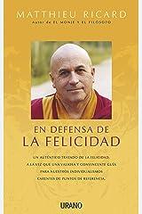 En defensa de la felicidad (Spanish Edition) Paperback