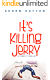 It's Killing Jerry: Fun British Contemporary Thriller