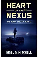 Heart of the Nexus: The Nexus Trilogy Book 2 Kindle Edition
