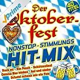 Der Oktoberfest Stimmungs-Hit-Mix - Folge 1
