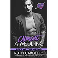Almost a Wedding (Left at the Altar Book 2) (English Edition)
