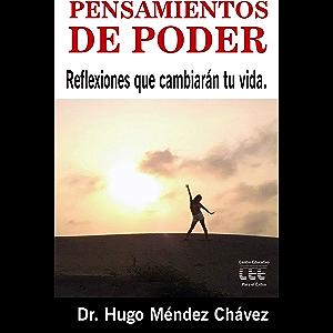 Pensamientos de Poder: Reflexiones que cambiarán tu vida (Spanish Edition)