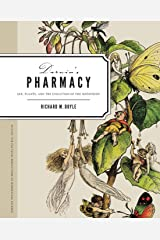 Darwin's Pharmacy: Sex, Plants, and the Evolution of the Noosphere (In Vivo) Paperback