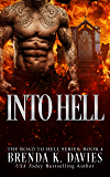 Into Hell (The Road to Hell Series, Book 4)
