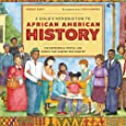 A Child's Introduction to African American History: The Experiences, People, and Events That Shaped Our Country (A Child's Introduction Series)