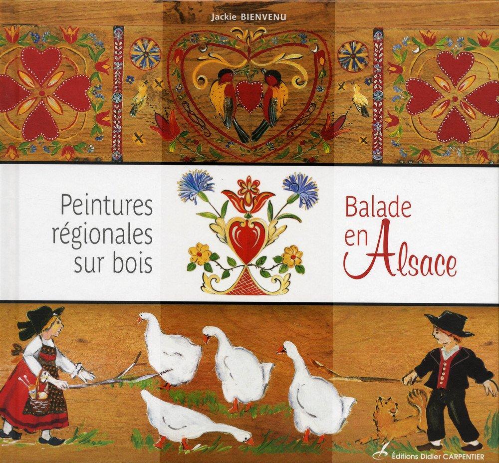 Amazon Fr Peintures Regionales Sur Bois Balades En Alsace