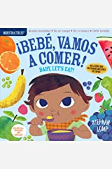 Indestructibles: Bebé, vamos a comer! / Baby, Let's Eat! (English and Spanish Edition) Paperback