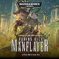 Manflayer: Fabius Bile: Warhammer 40,000