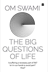 The Big Questions of Life Kindle Edition
