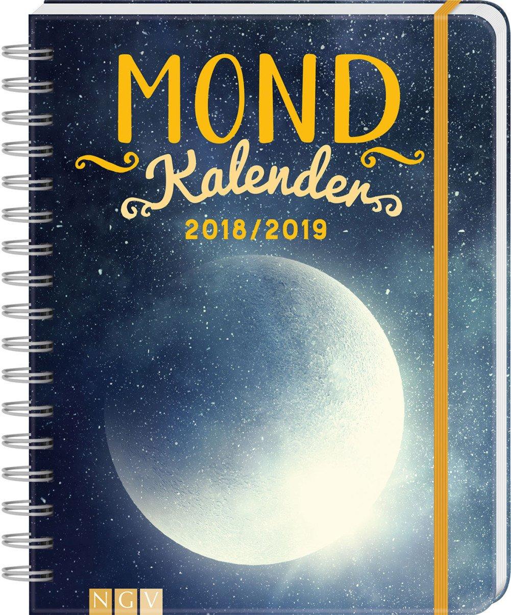Mondkalender 2018/2019: Mit 130 Stickern! Kalender – 8. Juni 2018 Naumann & Göbel 3625501082 Buchkalender Kalender / Astrologie