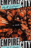 Empire City: A Novel