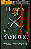 El espía de Bruce (Spanish Edition)