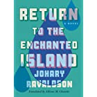 Return to the Enchanted Island: A Novel (English Edition)