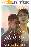 The Pieces We Pick Up (An M/M Love Story)