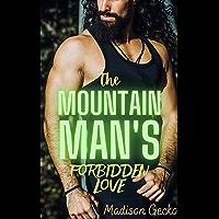 The Mountain Man's Forbidden Love: An Innocent Age Gap Erotic Romance (Hunk Mountain)