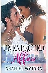 Unexpected Affair: The Office Affair Series #3 Kindle Edition