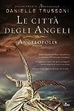 Le città degli angeli - Angelopolis