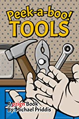 Peek-a-boo Tools Kindle Edition