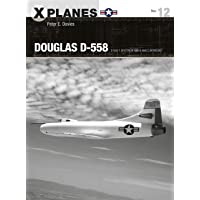 Douglas D-558: D-558-1 Skystreak and D-558-2 Skyrocket (X-Planes)