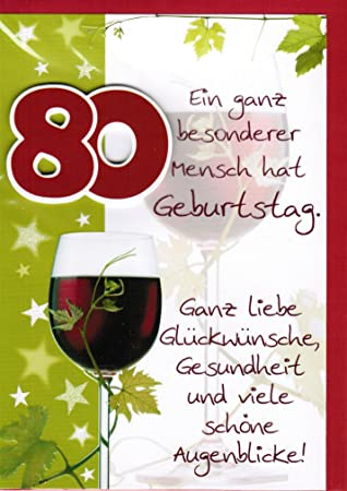 Depesche 5567 B 80 Years Birthday Card With Wine Glass A Unique