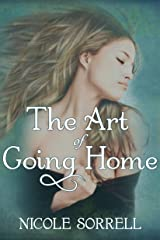 The Art of Going Home (The Art of Living Book 1) Kindle Edition