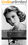 The Films of Grace Kelly