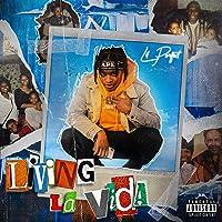 Living La Vida [Explicit]