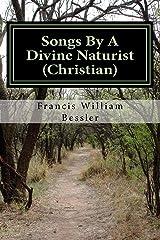 Songs By A Divine Naturist (Christian): Joyful Happy Sounds II Paperback