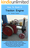 How To Build A Steam Engine: Build a Steam Engine from Scratch - Full Beginners Guide with Drawings - Easy to understand…