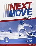 Next move. Workbook. Per le Scuole superiori. Con CD Audio formato MP3. Con espansione online: 1