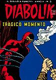 DIABOLIK (185): Tragico momento (Italian Edition)