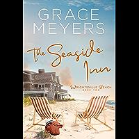 The Seaside Inn (Wrightsville Beach Series Book 2)