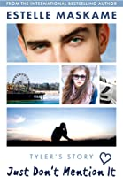 Just Don't Mention It (The DIMILY Series)