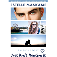 Just Don't Mention It (The DIMILY Series) (English