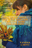 Mail Order Bride: The Texas Rancher Tries One More Time For Love: A Clean Western Historical Romance (God, Family, & Marriage Friendly Cowboy and Western Love Stories Book 16)