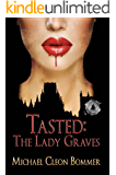 Tasted: The Lady Graves