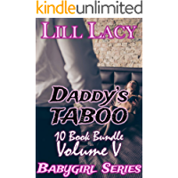 Daddy's TABOO 10 Book Bundle, Volume V (Babygirl Collections 5)