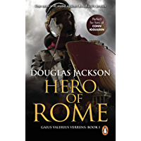 Hero of Rome (Gaius Valerius Verrens 1): An action-packed and riveting novel of Roman adventure… (English Edition)